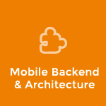 Mobile Backend & Architecture