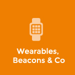 Wearables, Beacons & Co